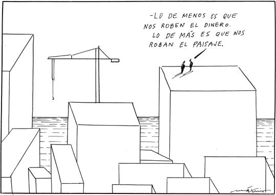 Urbanismo, paisaje y ladrones