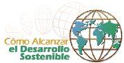 El Desarrollo sostenible: ¿nuestro destino?